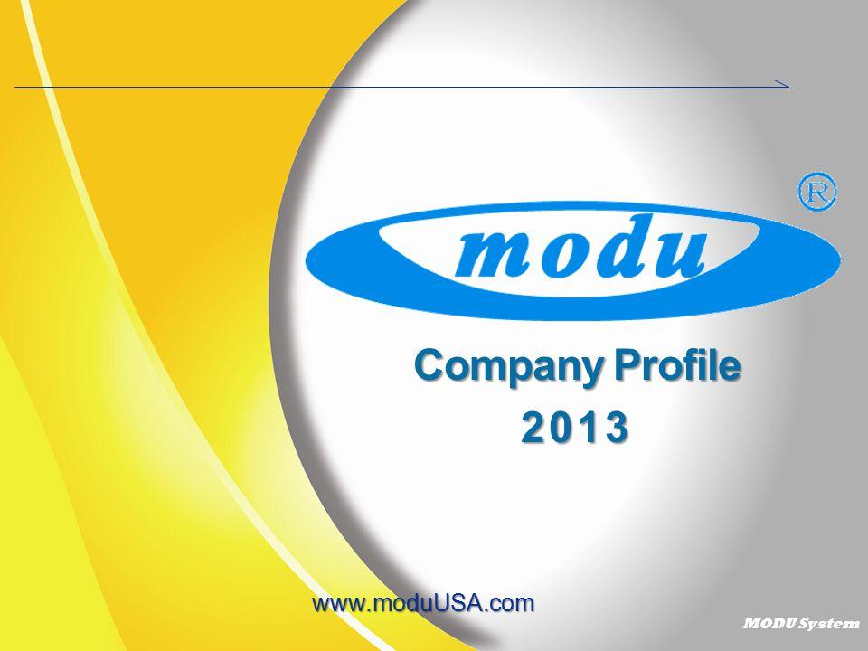 MODU System Company Profile 2013 www.moduUSA.com