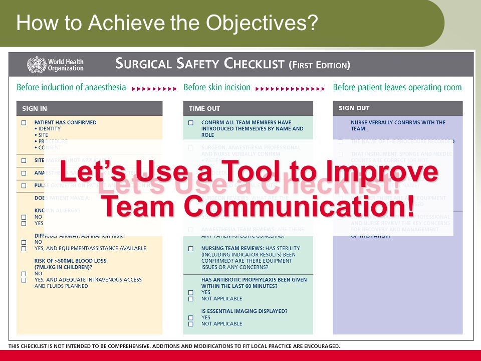 How to Achieve the Objectives. Let's Use a Checklist.