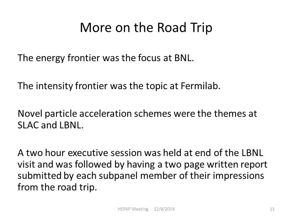 More on the Road Trip The energy frontier was the focus at BNL.