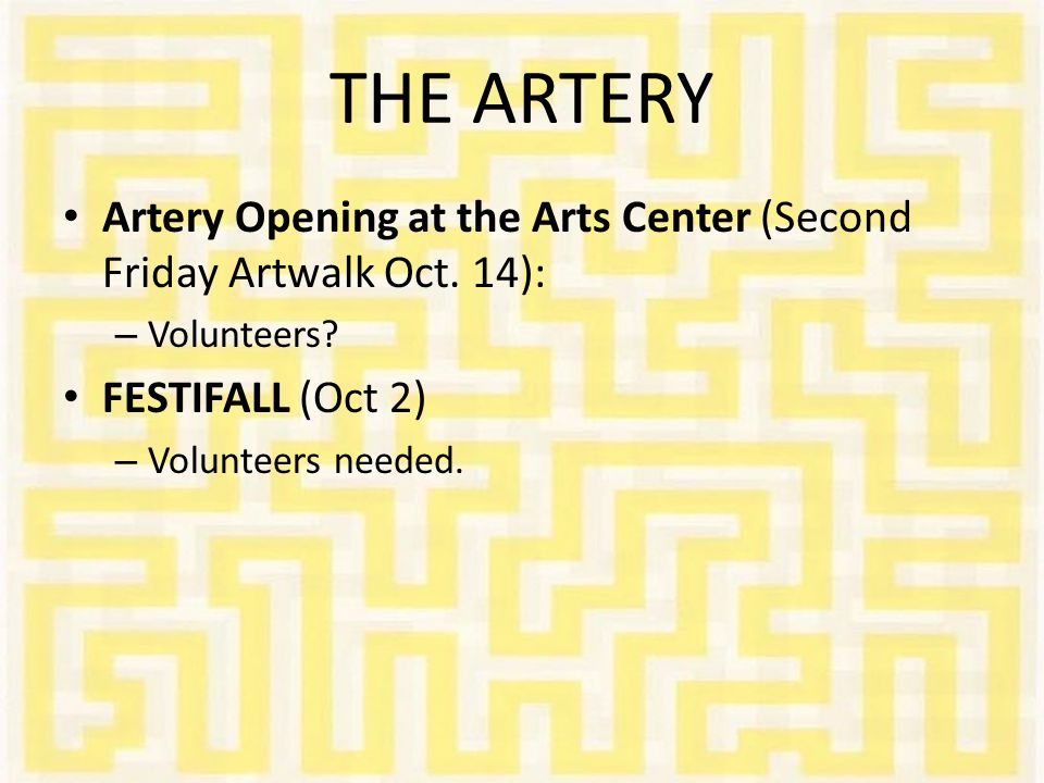 THE ARTERY Artery Opening at the Arts Center (Second Friday Artwalk Oct.