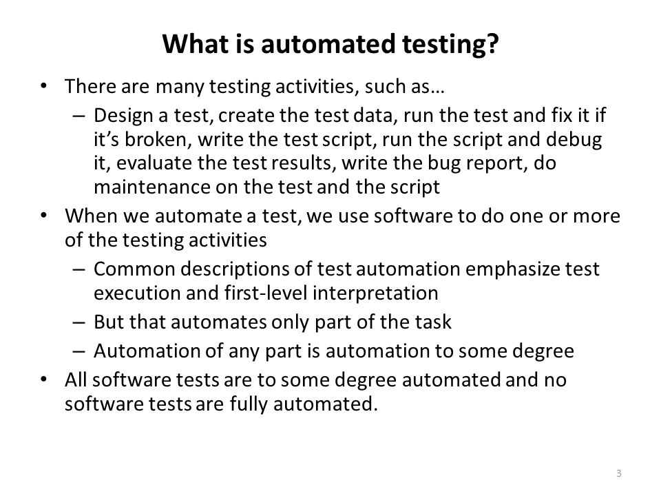 What is automated testing.