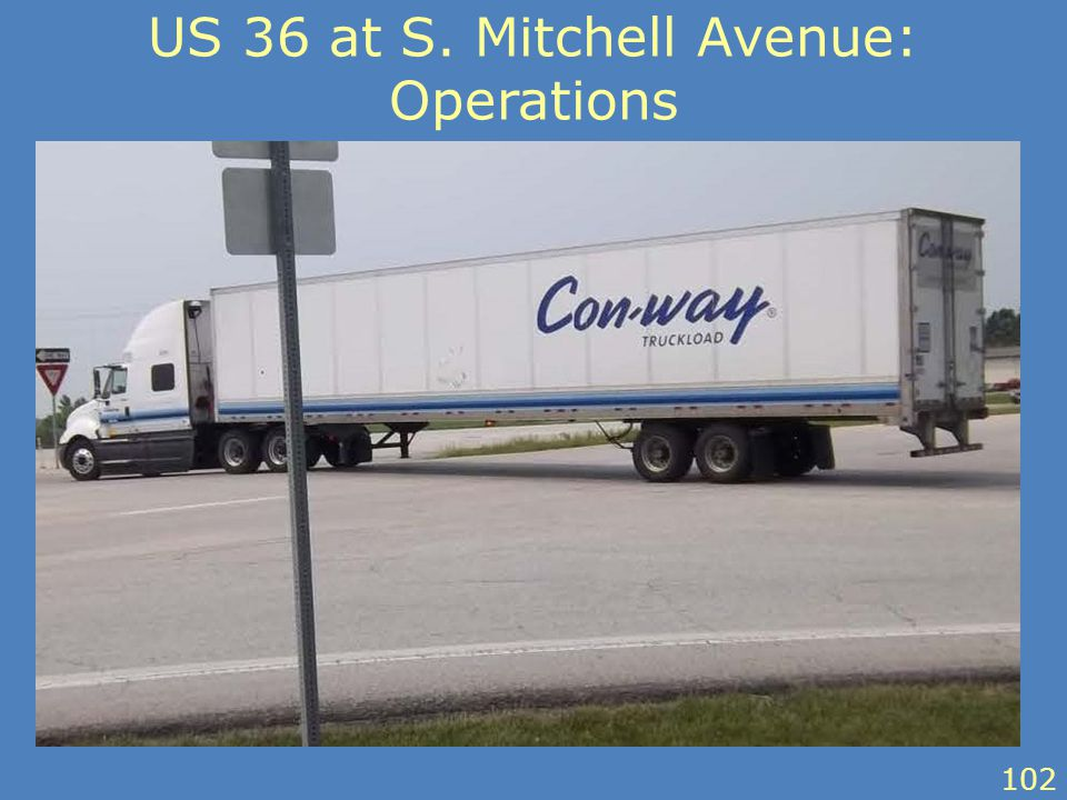 US 36 at S. Mitchell Avenue: Operations 102