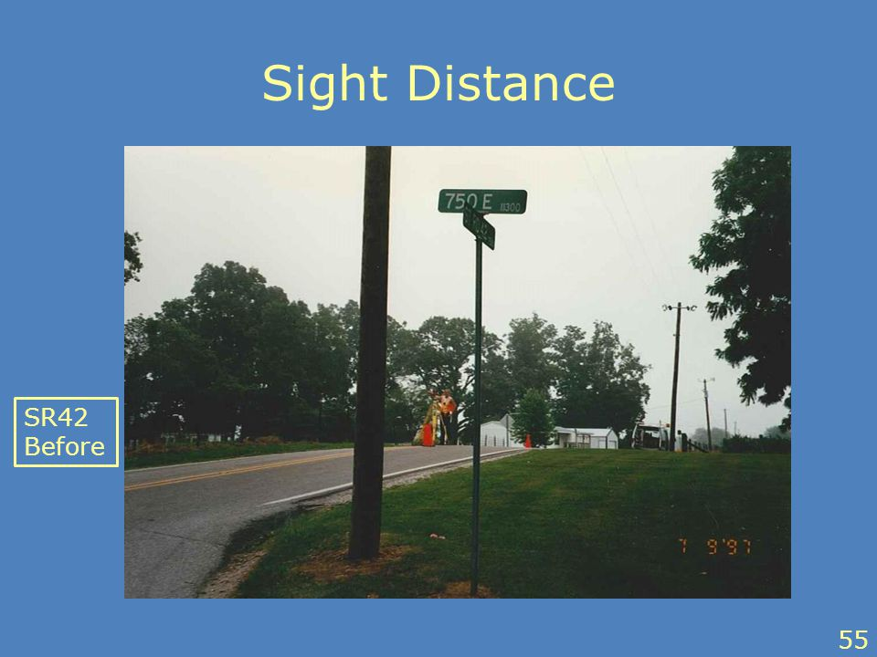 Sight Distance SR42 Before 55