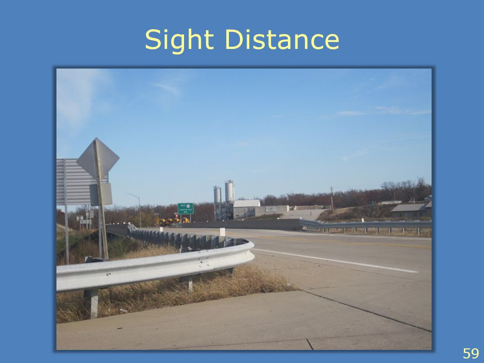 Sight Distance 59