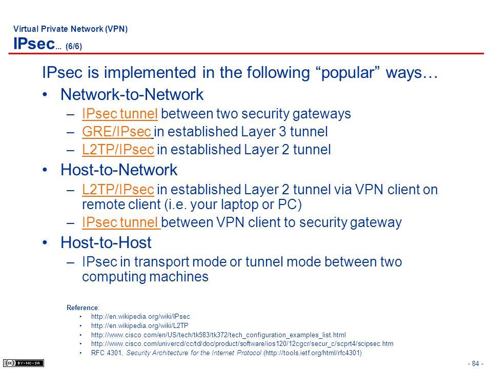 - 84 - Virtual Private Network (VPN) IPsec...