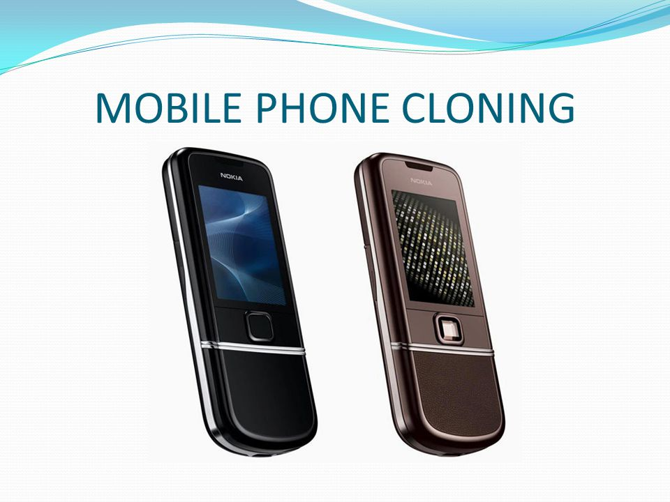MOBILE PHONE CLONING