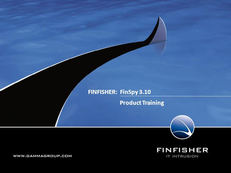 162 FinSpy Master – Components Software: FinSpy Master FinSpy Proxy Hardware: FinSpy Master Server FinSpy Master Spare Server KVM Console Switch UPS Ruggedized Box
