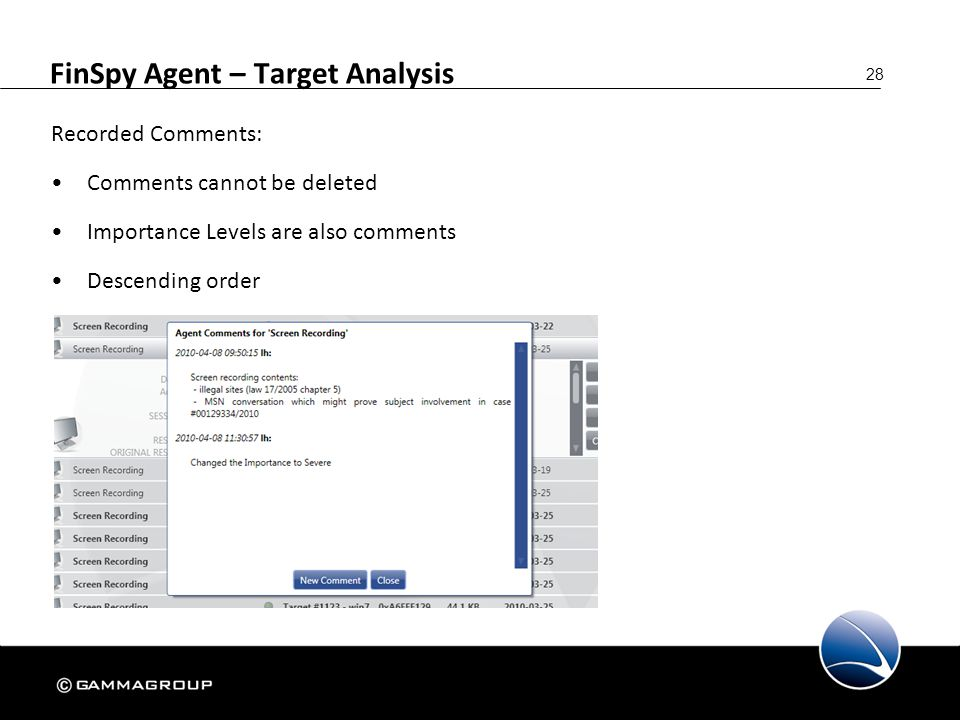 28 FinSpy Agent – Target Analysis Recorded Comments: Comments cannot be deleted Importance Levels are also comments Descending order