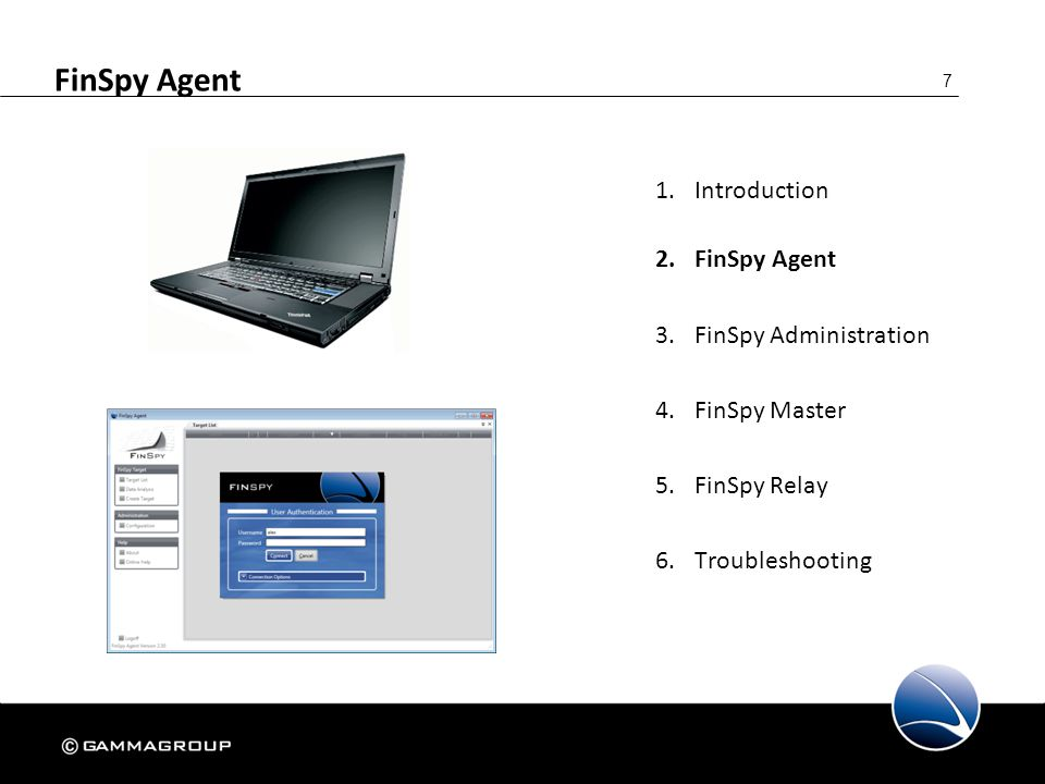 48 FinSpy Agent 1.Introduction 2.FinSpy Agent  Configuration 3.FinSpy Administration 4.FinSpy Master 5.FinSpy Relay 6.Troubleshooting