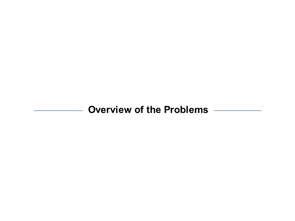 Overview of the Problems