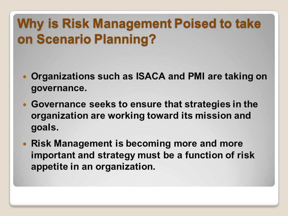 Why is Risk Management Poised to take on Scenario Planning.