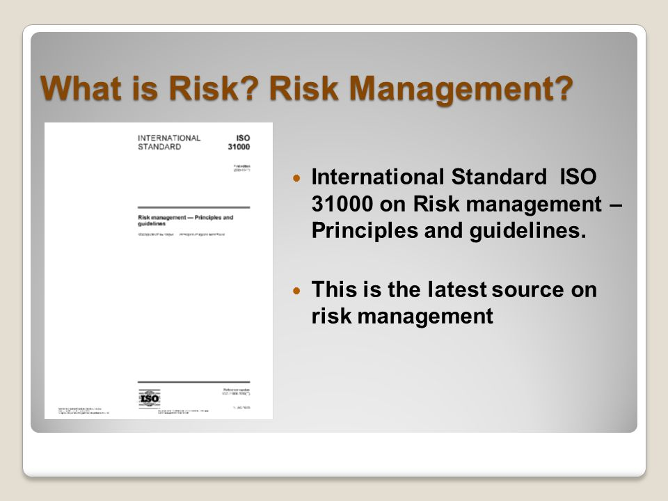 What is Risk. Risk Management.