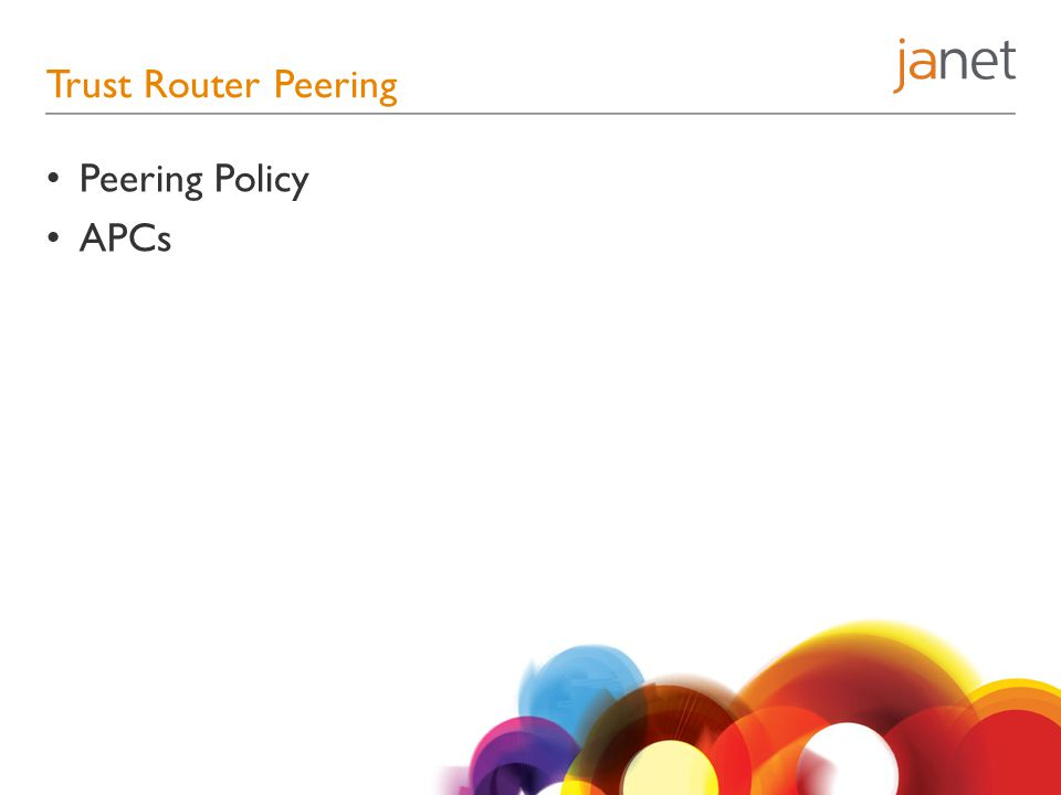 Trust Router Peering Peering Policy APCs