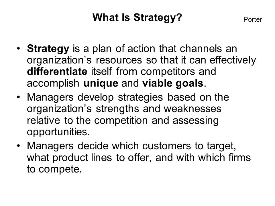 International Business: Strategy, Management, and the New Realities 3 What Is Strategy.