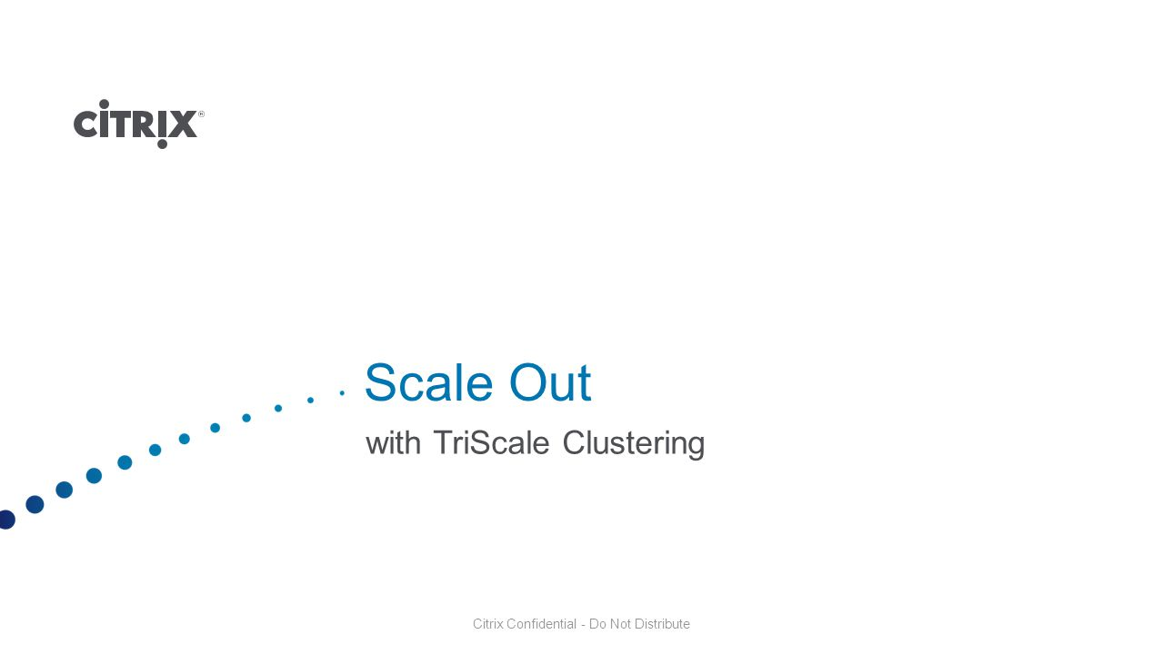 Scale Out with TriScale Clustering