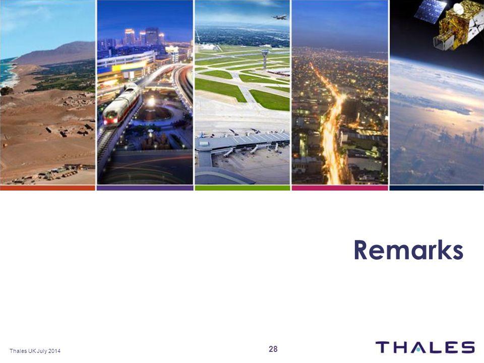 www.thalesgroup.com\uk Remarks Thales UK July 2014 28