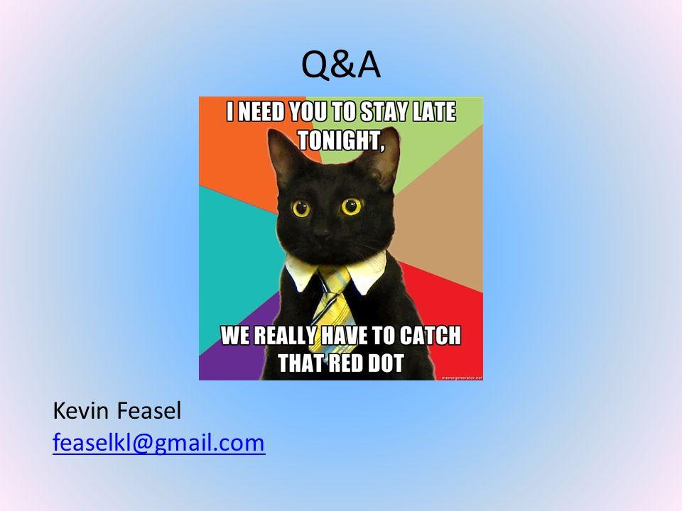 Q&A Kevin Feasel feaselkl@gmail.com