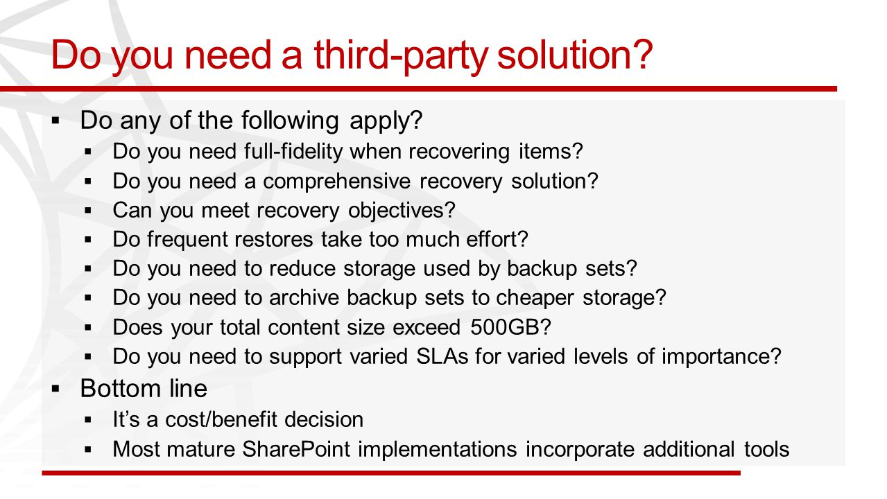 Do you need a third-party solution?