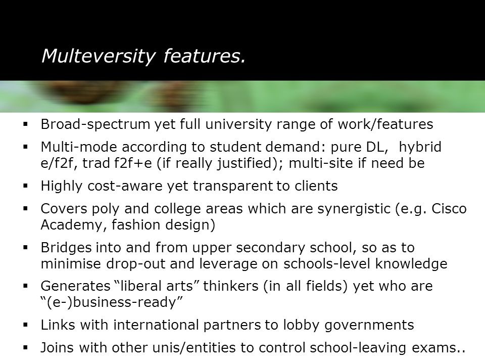 Multeversity features.