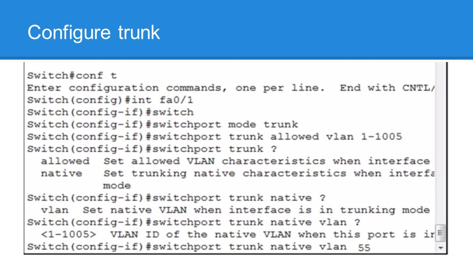 Configure trunk