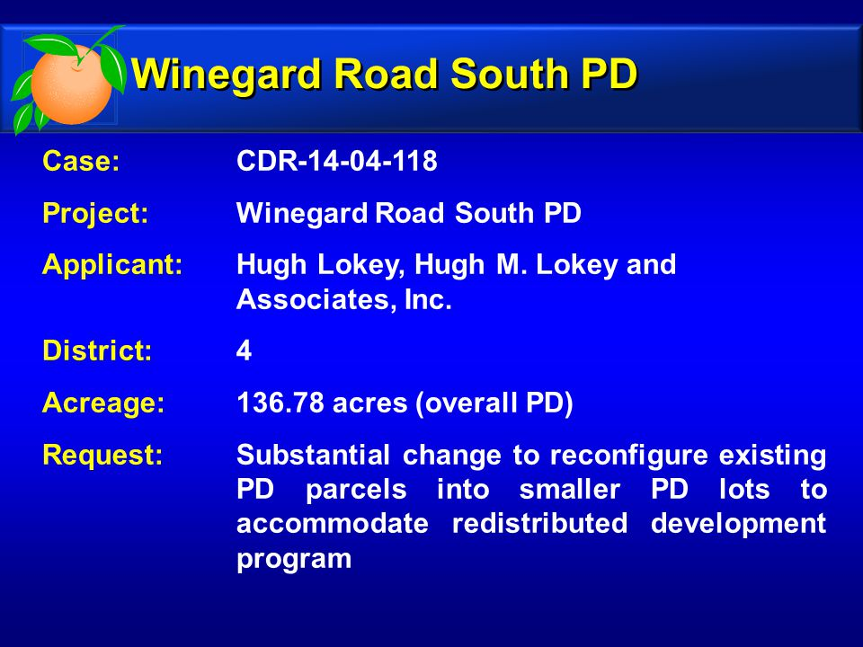 Case: CDR-14-04-118 Project: Winegard Road South PD Applicant: Hugh Lokey, Hugh M.