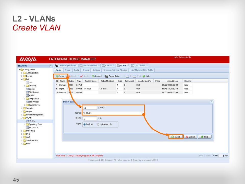 L2 - VLANs Create VLAN 45