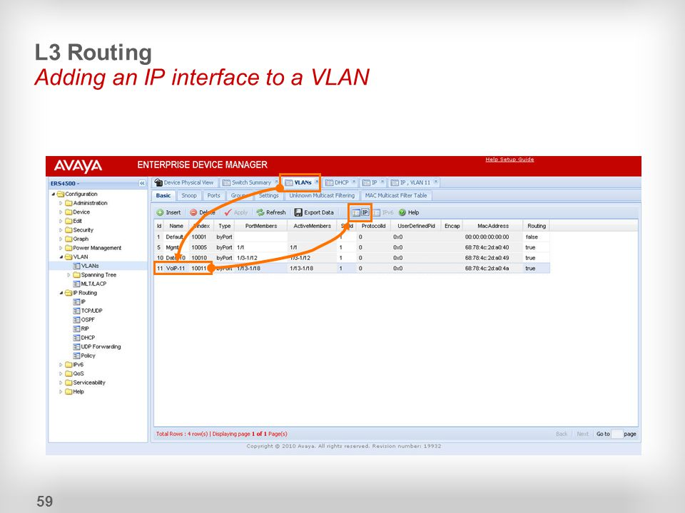 L3 Routing Adding an IP interface to a VLAN 59