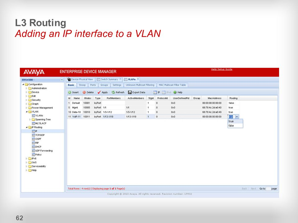 L3 Routing Adding an IP interface to a VLAN 62