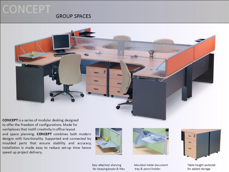 CONCEPT is a series of modular desking designed to offer the freedom of configurations.