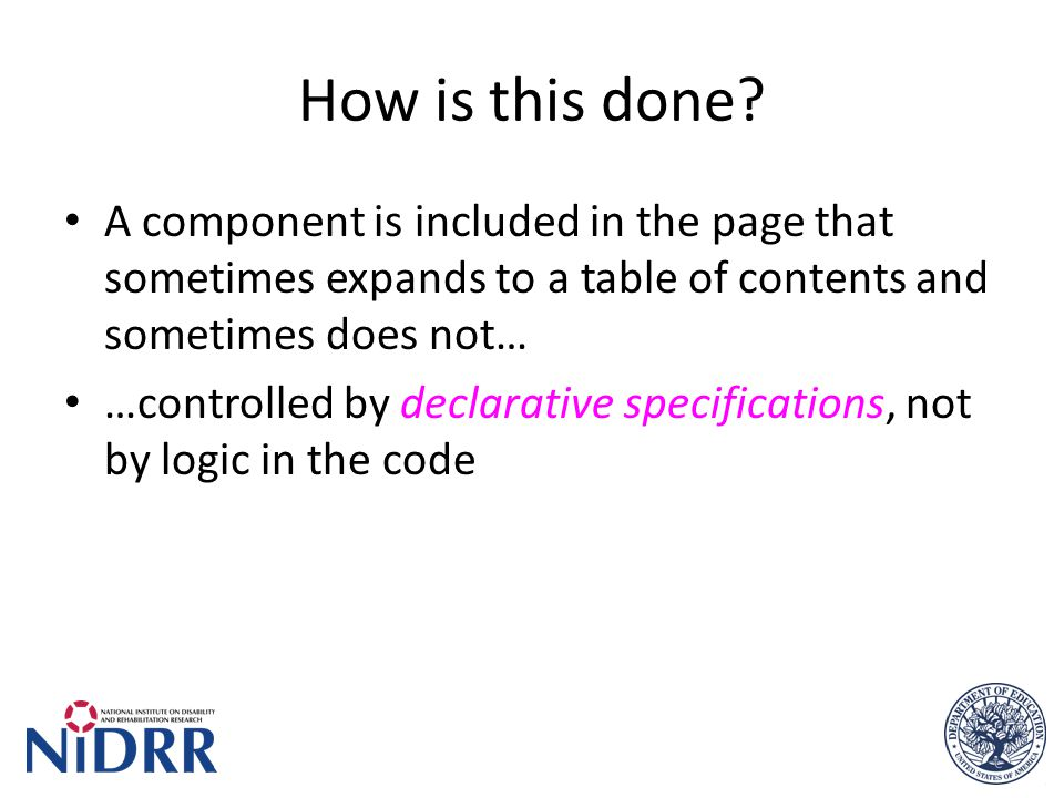 How is this done? A component is included in the page that sometimes expands to a table of contents and sometimes does not… …controlled by declarative