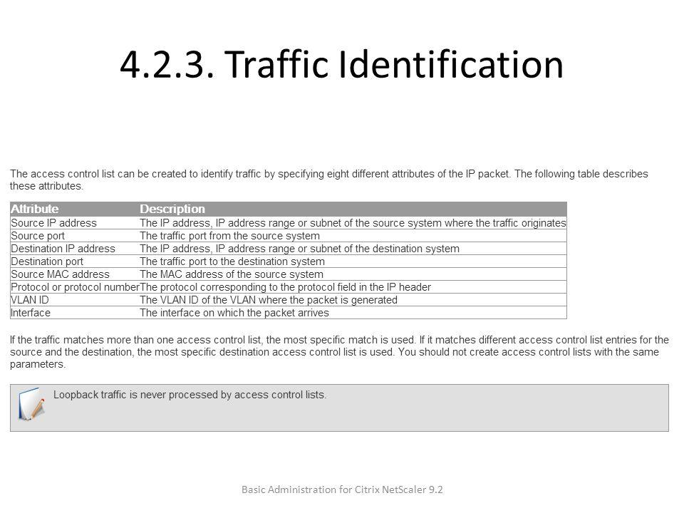 4.2.3. Traffic Identification Basic Administration for Citrix NetScaler 9.2