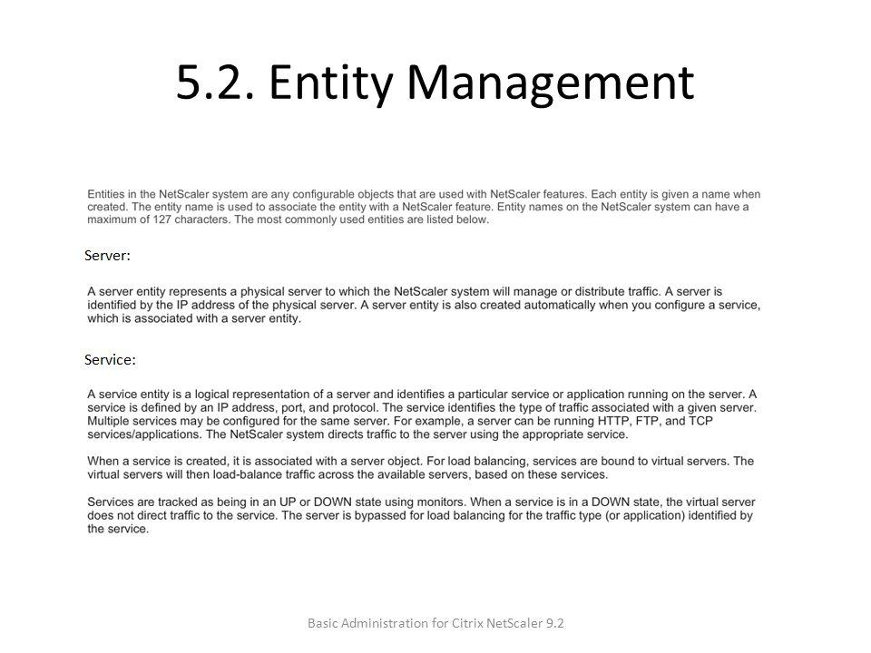5.2. Entity Management Basic Administration for Citrix NetScaler 9.2