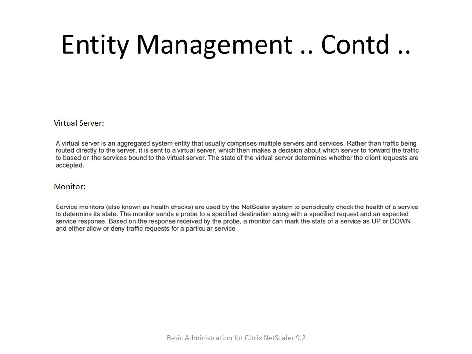 Entity Management.. Contd.. Basic Administration for Citrix NetScaler 9.2