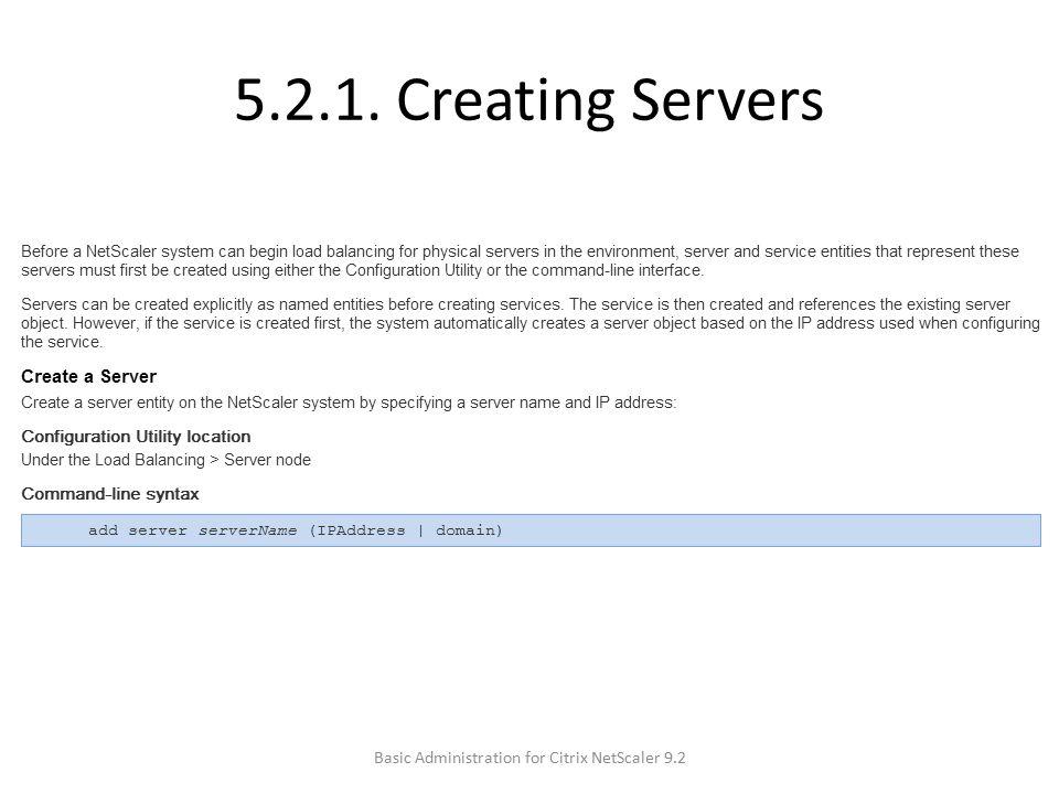 5.2.1. Creating Servers Basic Administration for Citrix NetScaler 9.2