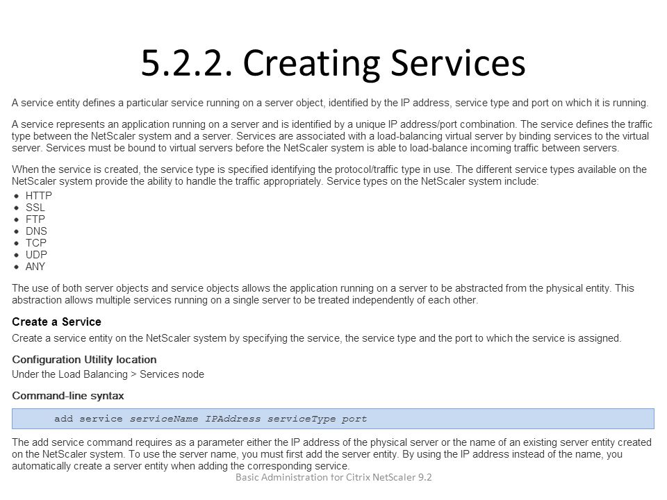 5.2.2. Creating Services Basic Administration for Citrix NetScaler 9.2