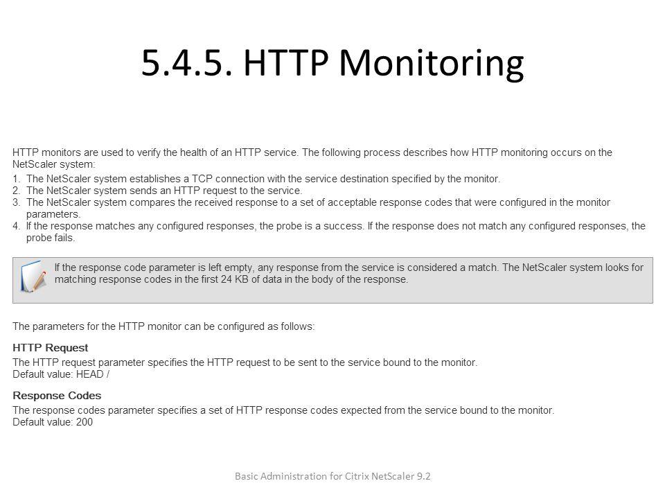 5.4.5. HTTP Monitoring Basic Administration for Citrix NetScaler 9.2