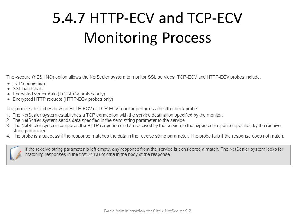 5.4.7 HTTP-ECV and TCP-ECV Monitoring Process Basic Administration for Citrix NetScaler 9.2