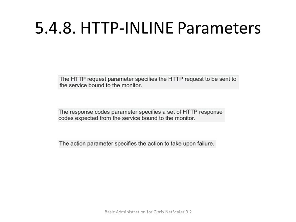 5.4.8. HTTP-INLINE Parameters Basic Administration for Citrix NetScaler 9.2