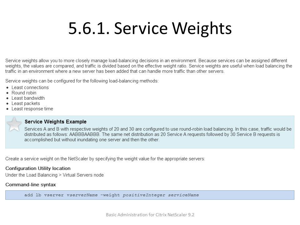 5.6.1. Service Weights Basic Administration for Citrix NetScaler 9.2