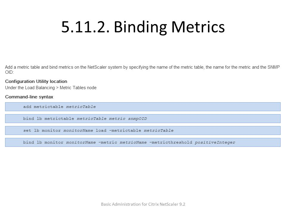 5.11.2. Binding Metrics Basic Administration for Citrix NetScaler 9.2