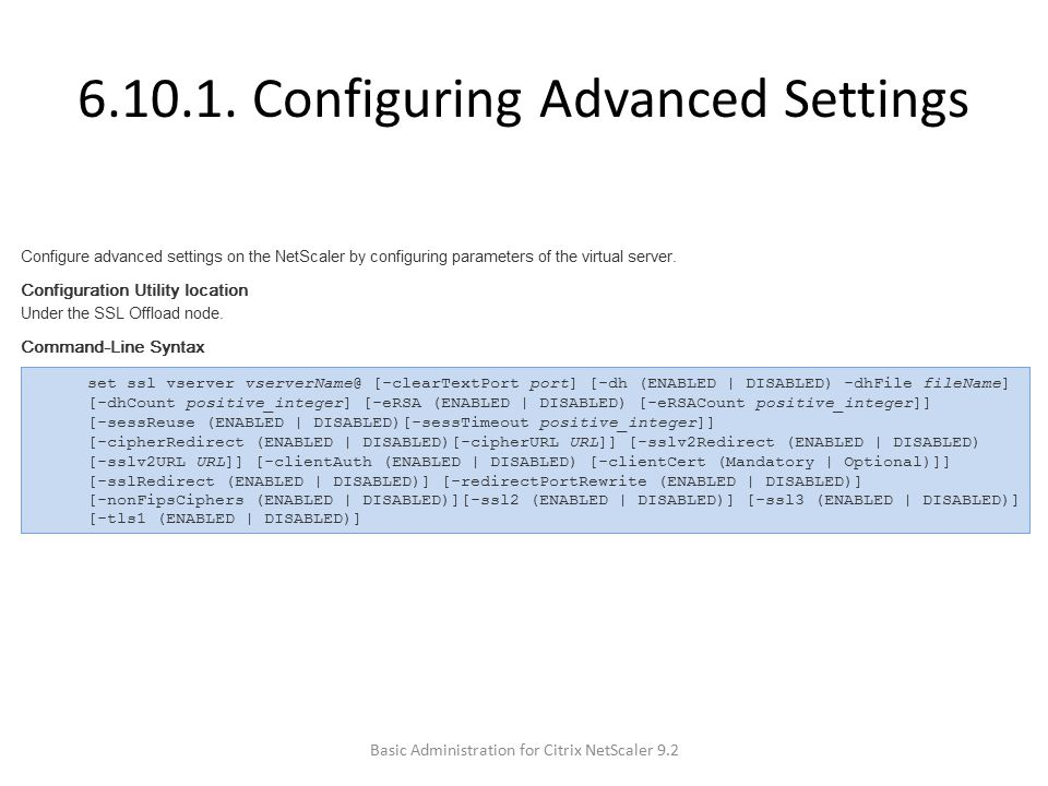 6.10.1. Configuring Advanced Settings Basic Administration for Citrix NetScaler 9.2