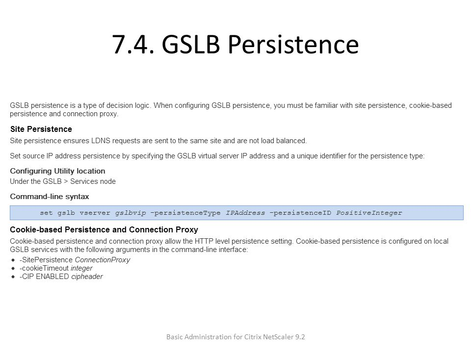 7.4. GSLB Persistence Basic Administration for Citrix NetScaler 9.2
