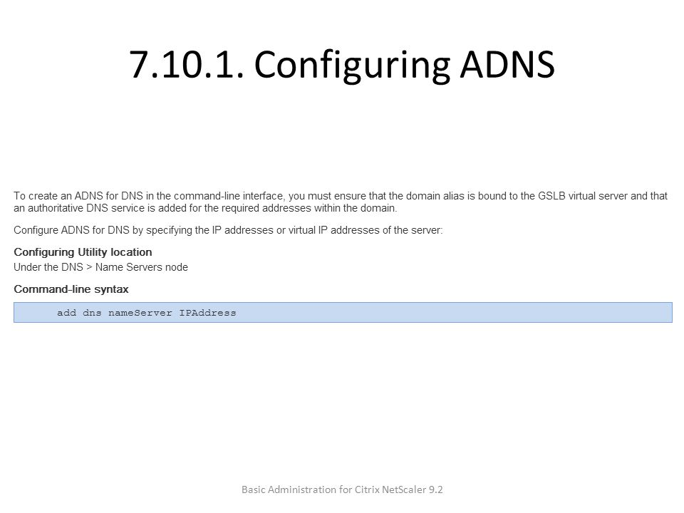 7.10.1. Configuring ADNS Basic Administration for Citrix NetScaler 9.2