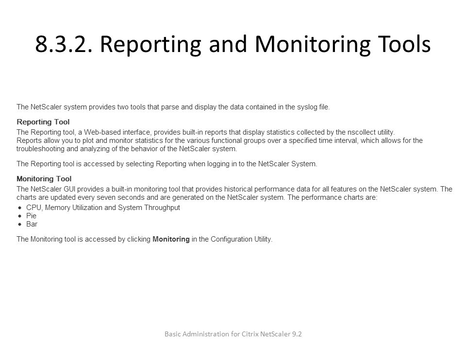 8.3.2. Reporting and Monitoring Tools Basic Administration for Citrix NetScaler 9.2
