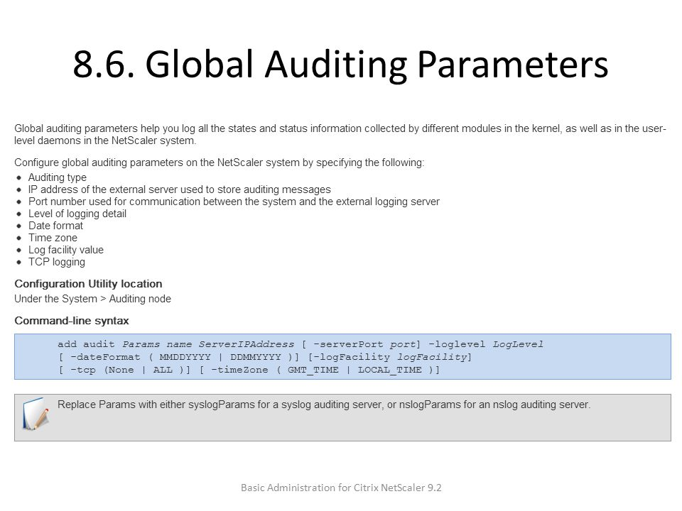 8.6. Global Auditing Parameters Basic Administration for Citrix NetScaler 9.2