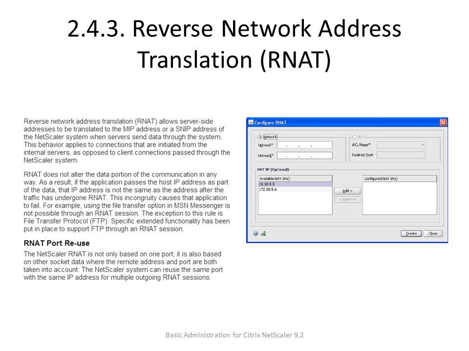 2.4.3. Reverse Network Address Translation (RNAT) Basic Administration for Citrix NetScaler 9.2