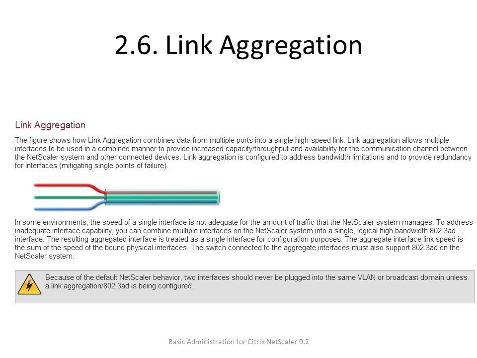 2.6. Link Aggregation Basic Administration for Citrix NetScaler 9.2