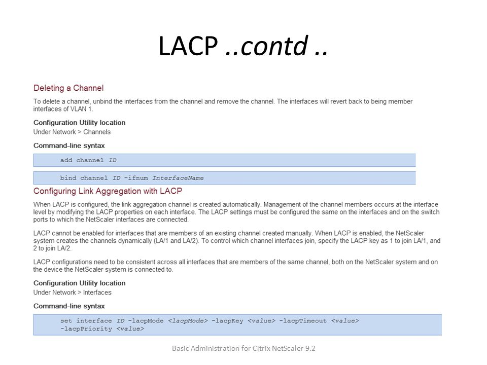 LACP..contd.. Basic Administration for Citrix NetScaler 9.2