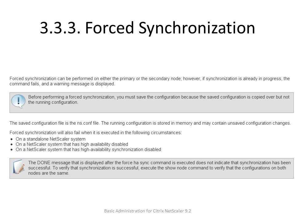 3.3.3. Forced Synchronization Basic Administration for Citrix NetScaler 9.2
