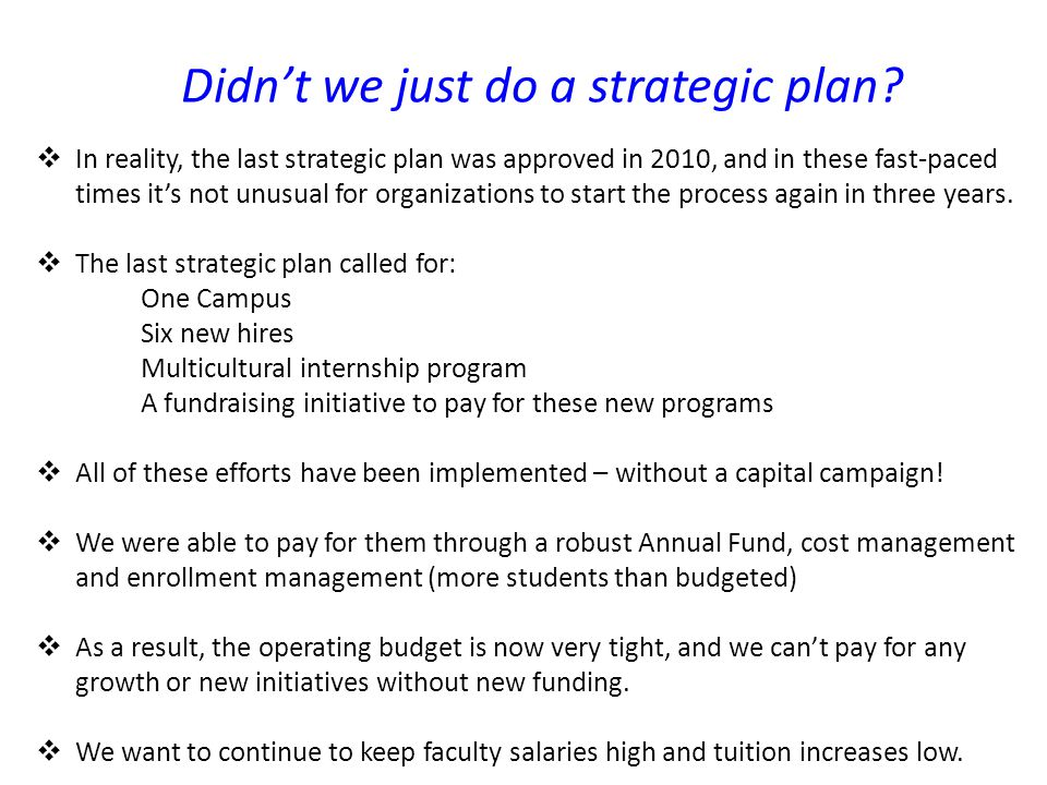 Didn't we just do a strategic plan.